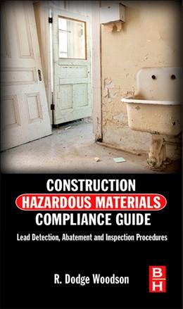 Abbildung von Woodson | Construction Hazardous Materials Compliance Guide | 2012 | Lead Detection, Abatement and ...