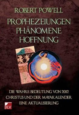 Abbildung von Powell   Prophezeiungen, Phänomene, Hoffnung   2012   Die wahre Bedeutung von 2012