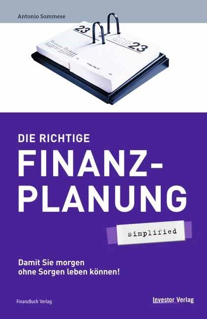 Abbildung von Sommese | Die richtige Finanzplanung | 2006