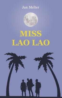 Abbildung von Melter | Miss Lao Lao | 2012