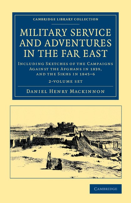 Abbildung von Mackinnon | Military Service and Adventures in the Far East 2 Volume Set | 2012