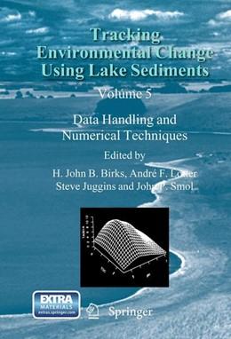Abbildung von Tracking Environmental Change Using Lake Sediments   2012