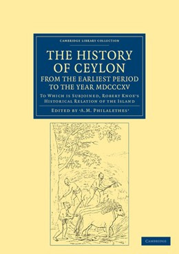 Abbildung von Philalethes / Knox | The History of Ceylon, from the Earliest Period to the Year MDCCCXV | 2012 | To Which is Subjoined, Robert ...