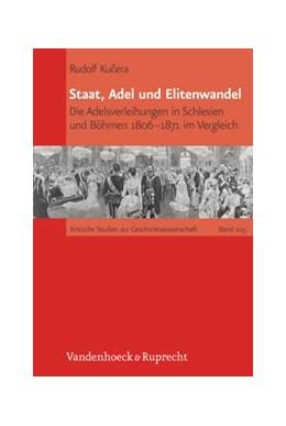 Abbildung von Kucera | Staat, Adel und Elitenwandel | Aufl. | 2012 | Die Adelsverleihungen in Schle... | Band 205