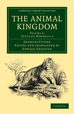 Abbildung von Cuvier | The Animal Kingdom | 2012 | Arranged in Conformity with it...