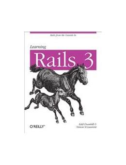 Abbildung von Simon St. Laurent / Edd Dumbill / Eric J Gruber | Learning Rails 3 | 2012