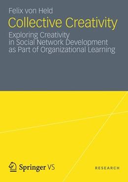 Abbildung von von Held | Collective Creativity | 2012 | Exploring Creativity in Social...