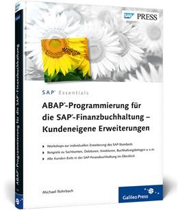 Abbildung von Rohrbach   ABAP-Programmierung für die SAP-Finanzbuchhaltung – Kundeneigene Erweiterungen   2012   User-Exits und BAdIs für SAP F...