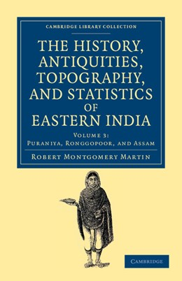 Abbildung von Martin | The History, Antiquities, Topography, and Statistics of Eastern India | 2012 | In Relation to their Geology, ...