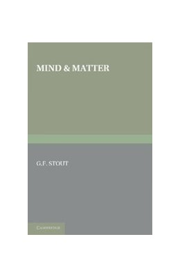 Abbildung von Stout | Mind and Matter | 2012 | The First of Two Volumes Based...