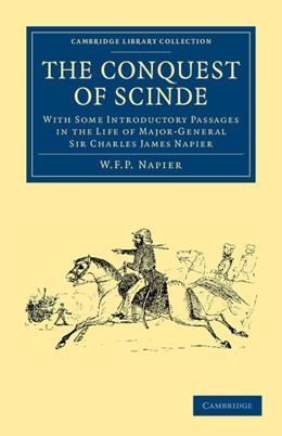 Abbildung von Napier | The Conquest of Scinde | 2012 | With Some Introductory Passage...
