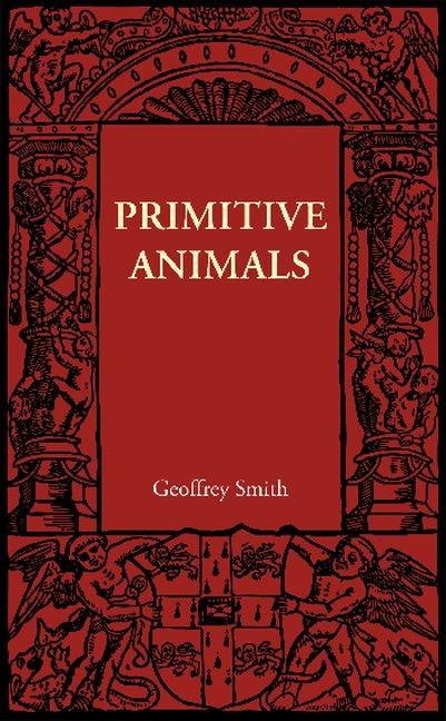 Abbildung von Smith   Primitive Animals   2012