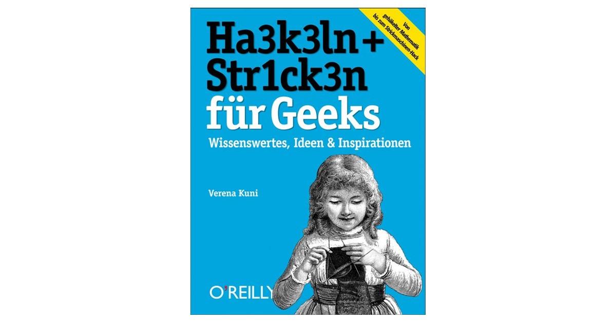 Häkeln Stricken Für Geeks Verena Kuni 2013 Beck Shopde