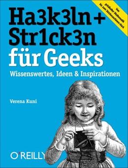 Abbildung von Verena Kuni   Häkeln + Stricken für Geeks   2013