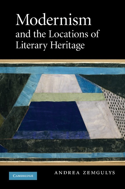 Abbildung von Zemgulys | Modernism and the Locations of Literary Heritage | 2012