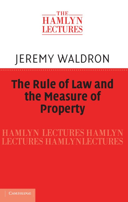Abbildung von Waldron | The Rule of Law and the Measure of Property | 2012