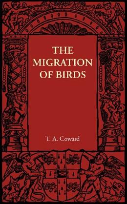 Abbildung von Coward | The Migration of Birds | 2012