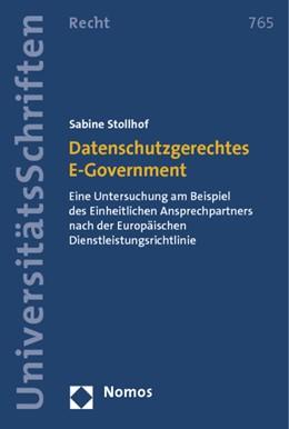 Abbildung von Stollhof / Stollhof / Stollhof | Datenschutzgerechtes E-Government | 2012 | Eine Untersuchung am Beispiel ... | 765