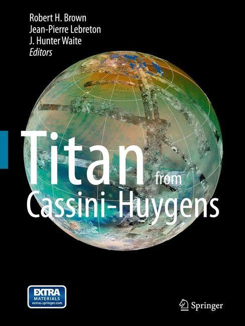 Abbildung von Brown / Lebreton / Waite   Titan from Cassini-Huygens   2012