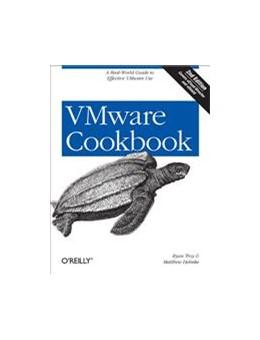 Abbildung von Ryan Troy / Matthew Helmke   VMware Cookbook   2012   A Real-World Guide to Effectiv...
