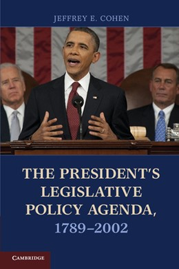 Abbildung von Cohen | The President's Legislative Policy Agenda, 1789-2002 | 2012