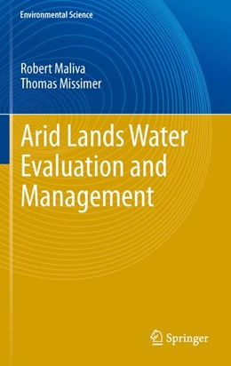 Abbildung von Maliva / Missimer | Arid Lands Water Evaluation and Management | 2012