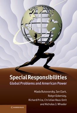Abbildung von Bukovansky / Clark / Eckersley | Special Responsibilities | 2012 | Global Problems and American P...
