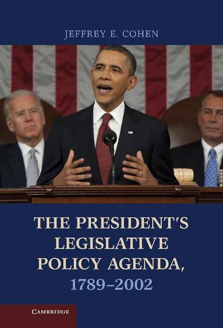 Abbildung von Cohen | The President's Legislative Policy Agenda, 1789-2002 | 2012