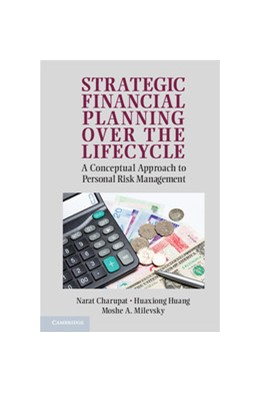 Abbildung von Charupat / Huang / Milevsky | Strategic Financial Planning over the Lifecycle | 2012 | A Conceptual Approach to Perso...