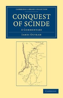 Abbildung von Outram | Conquest of Scinde | 2012