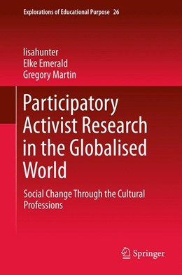 Abbildung von lisahunter / Emerald / Martin   Participatory Activist Research in the Globalised World   2012   Social Change Through the Cult...   26