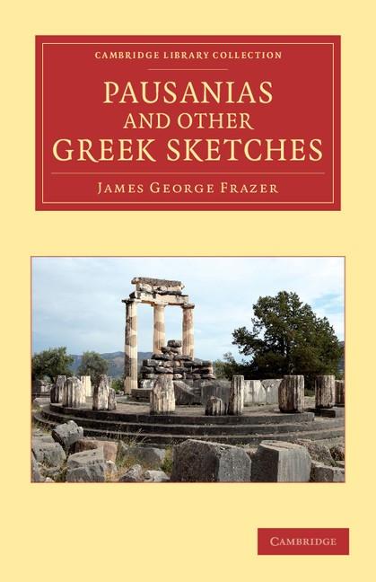 Abbildung von Frazer | Pausanias and Other Greek Sketches | 2012