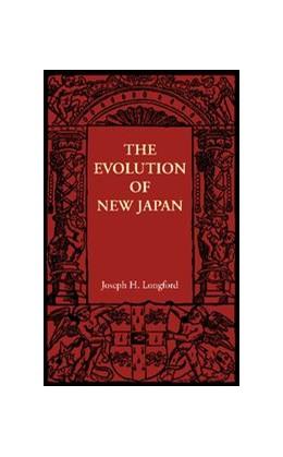 Abbildung von Longford | The Evolution of New Japan | 2012