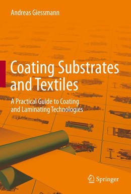 Abbildung von Giessmann | Coating Substrates and Textiles | 2012 | A Practical Guide to Coating a...