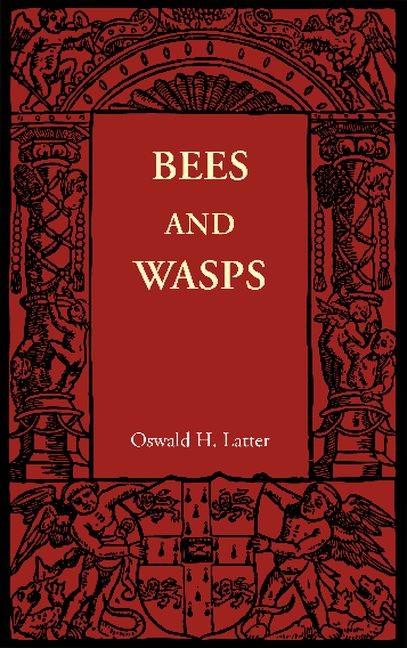 Abbildung von Latter | Bees and Wasps | 2012