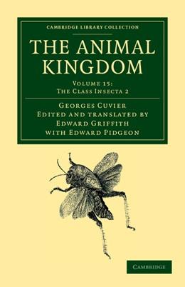 Abbildung von Cuvier / Griffith / Pidgeon   The Animal Kingdom   2012   Arranged in Conformity with it...