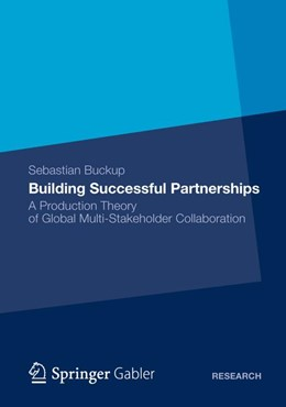 Abbildung von Buckup | Building Successful Partnerships | 1. Auflage 2012 | 2012 | A Production Theory of Global ...