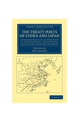 Abbildung von The Treaty Ports of China and Japan | 2012