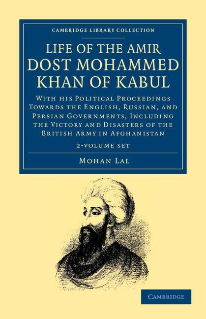 Abbildung von Lal | Life of the Amir Dost Mohammed Khan of Kabul 2 Volume Set | 2012