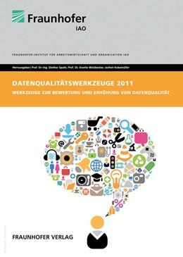 Abbildung von / Spath / Weisbecker / Kokemüller | Datenqualitätswerkzeuge 2012 | 2012 | Werkzeuge zur Bewertung und Er...