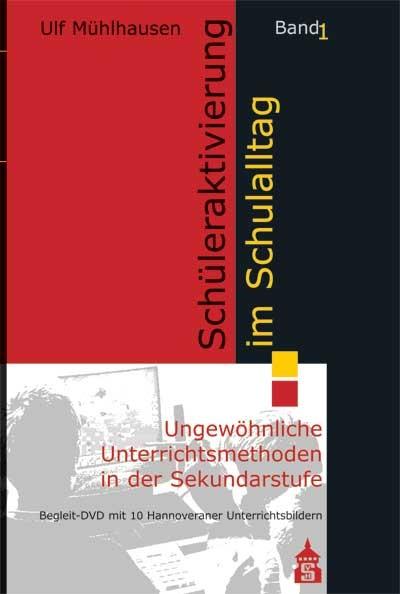 Schüleraktivierung im Schulalltag | Mühlhausen | überarbeitet, 2012 (Cover)