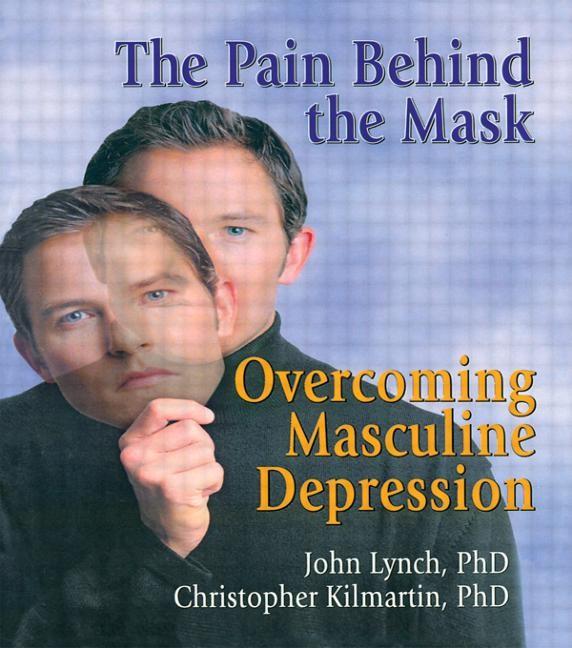 Abbildung von Lynch / Kilmartin   The Pain Behind the Mask   1999