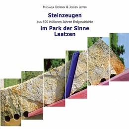 Abbildung von Dominik / / Lepper | Steinzeugen aus 500 Millionen Jahren Erdgeschichte im Park der Sinne Laatzen | 2012