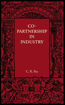Abbildung von Fay | Copartnership in Industry | 2012
