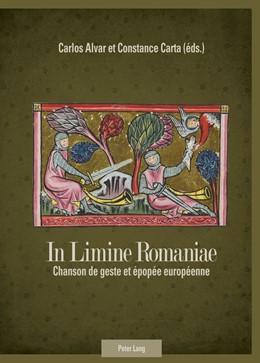 Abbildung von Carta / Alvar | In Limine Romaniae | 2012 | Chanson de geste et épopée eur...