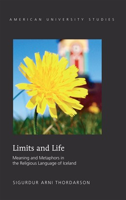 Abbildung von Thordarson | Limits and Life | 2012 | Meaning and Metaphors in the R... | 319