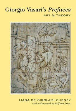 Abbildung von Cheney | Giorgio Vasari's Prefaces | 2012 | Art and Theory With a foreword...
