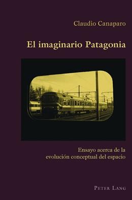 Abbildung von Canaparo | El imaginario Patagonia | 2012 | Ensayo acerca de la evolución ... | 39