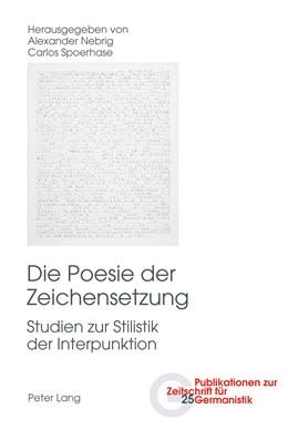 Abbildung von Spoerhase / Nebrig | Die Poesie der Zeichensetzung | 2012 | Studien zur Stilistik der Inte... | 25