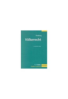 Abbildung von Doehring | Völkerrecht | 2., neu bearbeitete Auflage | 2004 | Ein Lehrbuch